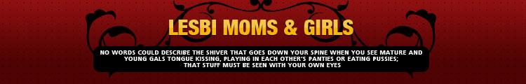 Lesbi Moms & Girls
